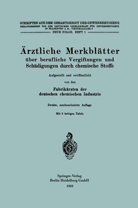 Industrie   Ärztliche Merkblätter über berufliche Vergiftungen und Schädigungen durch chemische Stoffe   Buch   sack.de