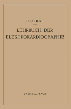 Scherf | Lehrbuch der Elektrokardiographie | Buch | sack.de