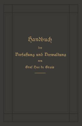 Hue de Grais | Handbuch der Verfassung und Verwaltung in Preußen und dem Deutschen Reiche | Buch | sack.de