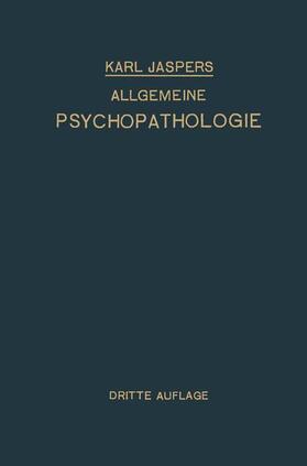 Jaspers   Allgemeine Psychopathologie   Buch   sack.de