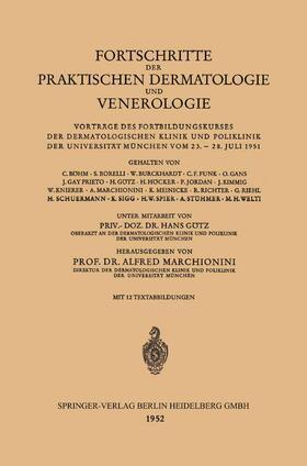 Gotz / Marchionini | Fortschritte der Praktischen Dermatologie und Venerologie | Buch | sack.de