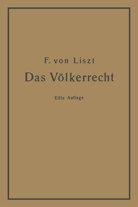 von Liszt | Das Völkerrecht | Buch | sack.de