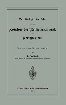 Kraschutzki | Der Geschäftsverkehr mit dem Komtoir der Reichshauptbank für Werthpapiere | Buch | sack.de