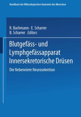 Scharrer   Blutgefäss- und Lymphgefässapparat Innersekretorische Drüsen, 2 Teile   Buch   sack.de