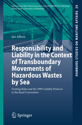 Albers | Responsibility and Liability in the Context of Transboundary Movements of Hazardous Wastes by Sea | Buch | sack.de