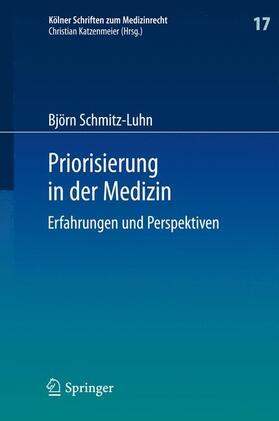 Schmitz-Luhn | Priorisierung in der Medizin | Buch | sack.de
