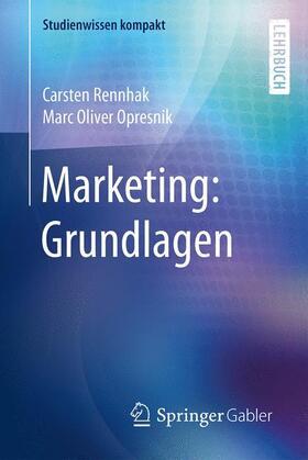 Rennhak / Opresnik   Marketing: Grundlagen   Buch   sack.de