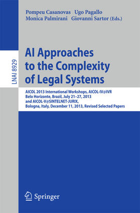 Casanovas / Pagallo / Palmirani | AI Approaches to the Complexity of Legal Systems | Buch | sack.de