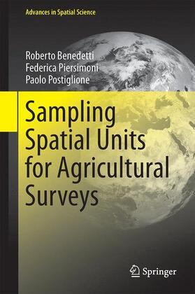 Benedetti / Piersimoni / Postiglione | Sampling Spatial Units for Agricultural Surveys | Buch | sack.de