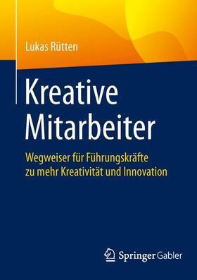 Rütten | Kreative Mitarbeiter | Buch | sack.de