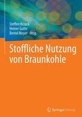 Krzack / Gutte / Meyer Stoffliche Nutzung von Braunkohle | Sack Fachmedien
