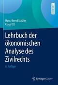 Schäfer / Ott Lehrbuch der ökonomischen Analyse des Zivilrechts | Sack Fachmedien