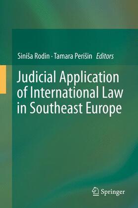 Rodin / Perišin   Judicial Application of International Law in Southeast Europe   Buch   sack.de
