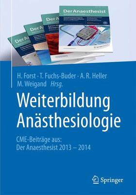 Forst / Fuchs-Buder / Weigand | Weiterbildung Anästhesiologie | Buch | sack.de