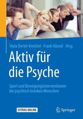 Oertel-Knöchel / Hänsel   Aktiv für die Psyche   Buch   sack.de