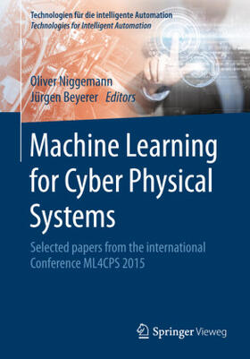 Beyerer / Niggemann | Machine Learning for Cyber Physical Systems | Buch | sack.de