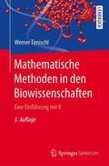 Timischl |  Mathematische Methoden in den Biowissenschaften | Buch |  Sack Fachmedien