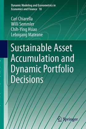 Chiarella / Semmler / Mateane | Sustainable Asset Accumulation and Dynamic Portfolio Decisions | Buch | sack.de