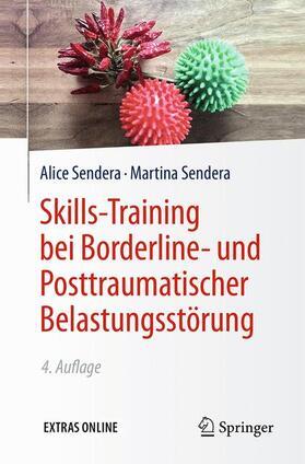 Sendera / Sendera | Skills-Training bei Borderline- und Posttraumatischer Belastungsstörung | Buch | sack.de