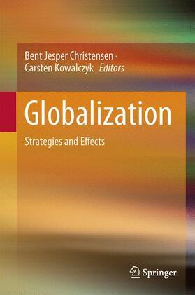 Christensen / Kowalczyk | Globalization | Buch | sack.de