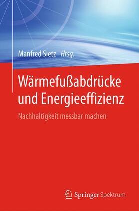 Sietz | Wärmefußabdrücke und Energieeffizienz | Buch | sack.de
