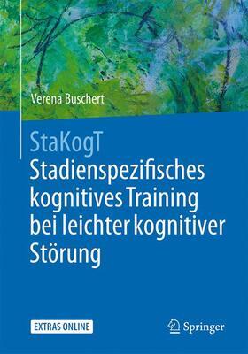Buschert | StaKogT - Stadienspezifisches kognitives Training bei leichter kognitiver Störung | Buch | sack.de