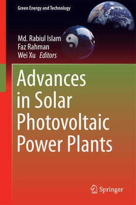 Islam / Rahman / Xu | Advances in Solar Photovoltaic Power Plants | Buch | Sack Fachmedien