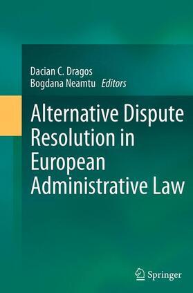 Dragos / Neamtu | Alternative Dispute Resolution in European Administrative Law | Buch | sack.de