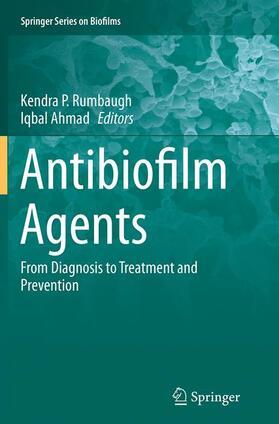 Rumbaugh / Ahmad | Antibiofilm Agents | Buch | sack.de