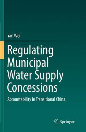 Wei | Regulating Municipal Water Supply Concessions | Buch | sack.de