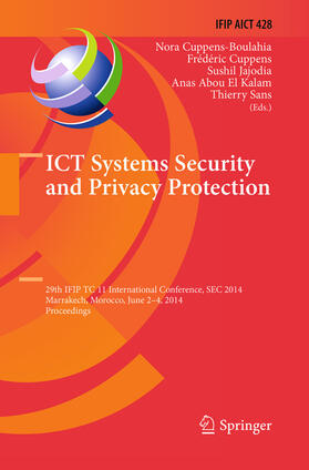 Cuppens-Boulahia / Cuppens / Jajodia | ICT Systems Security and Privacy Protection | Buch