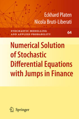 Platen / Bruti-Liberati | Numerical Solution of Stochastic Differential Equations with Jumps in Finance | Buch | sack.de