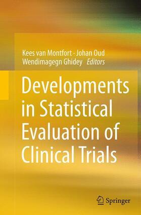 van Montfort / Oud / Ghidey | Developments in Statistical Evaluation of Clinical Trials | Buch | sack.de