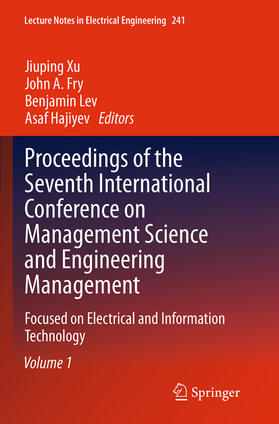 Xu / Fry / Lev | Proceedings of the Seventh International Conference on Management Science and Engineering Management | Buch | sack.de