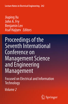 Xu / Fry / Lev   Proceedings of the Seventh International Conference on Management Science and Engineering Management   Buch   sack.de