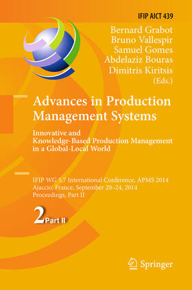 Grabot / Vallespir / Samuel   Advances in Production Management Systems: Innovative and Knowledge-Based Production Management in a Global-Local World   Buch   sack.de
