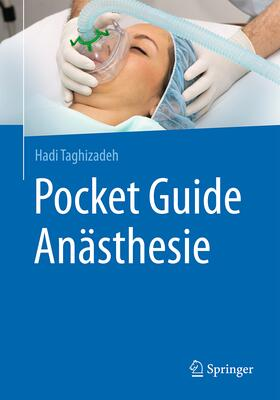 Taghizadeh | Pocket Guide Anästhesie | Buch | sack.de