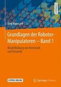 Mareczek |  Grundlagen der Roboter-Manipulatoren. Bd.1 | Buch |  Sack Fachmedien