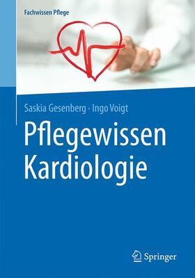 Gesenberg / Voigt   Pflegewissen Kardiologie   Buch   sack.de
