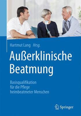 Lang | Außerklinische Beatmung | Buch | sack.de