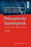 Friebe / Kuhlmann / Stöckler |  Philosophie der Quantenphysik | Buch |  Sack Fachmedien