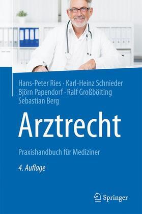 Ries / Schnieder / Papendorf | Arztrecht | Buch | sack.de