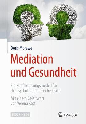 Morawe   Mediation und Gesundheit   Buch   sack.de