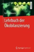 Frischknecht |  Lehrbuch der Ökobilanzierung | Buch |  Sack Fachmedien
