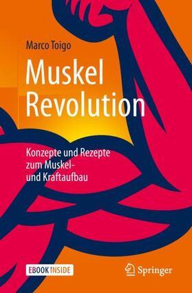 Toigo | MuskelRevolution | Buch | sack.de