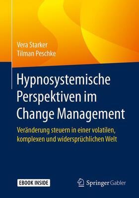 Starker / Peschke | Hypnosystemische Perspektiven im Change Management | Buch | sack.de