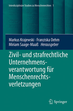 Krajewski / Oehm / Saage-Maaß | Zivil- und strafrechtliche Unternehmensverantwortung für Menschenrechtsverletzungen | Buch | sack.de