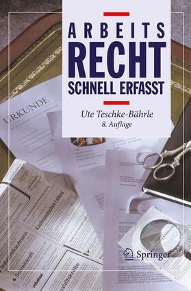 Teschke-Bährle   Arbeitsrecht - Schnell erfasst   Buch   Sack Fachmedien