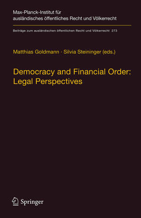 Steininger / Goldmann | Democracy and Financial Order: Legal Perspectives | Buch | sack.de