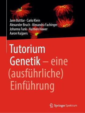 Buttlar / Klein / Bruch | Tutorium Genetik | Buch | sack.de